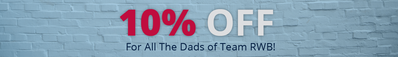 Save 10% on Orders for Dad
